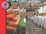 Wood or Paper?